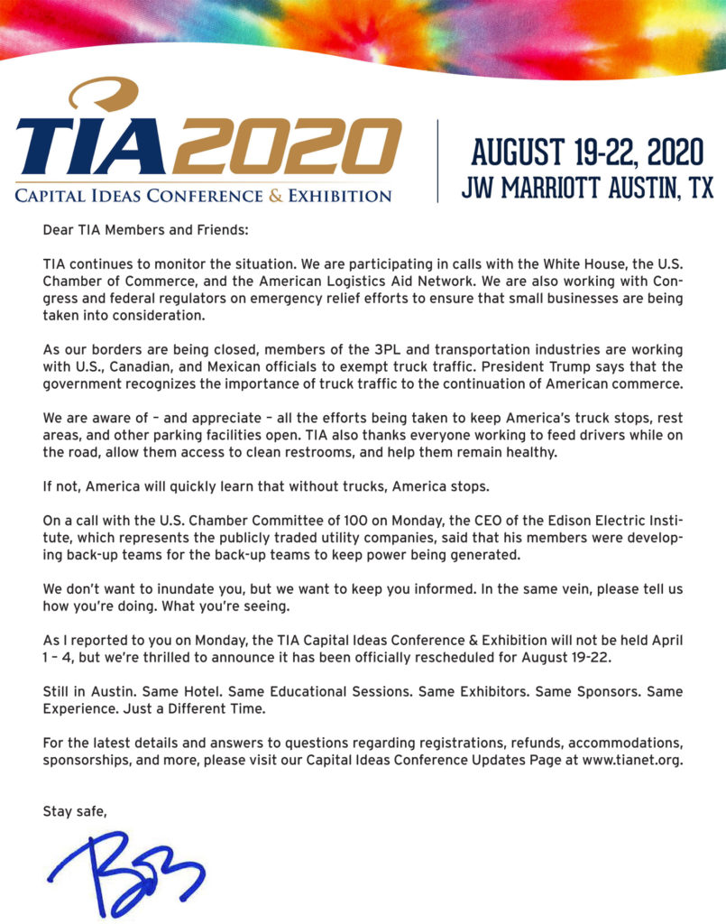 TIA is continuing to monitor the coronavirus outbreak and the impacts to our industry nationwide. In follow-up to our announcement on Monday, TIA's Capital Ideas Conference & Exhibition has been rescheduled to Aug. 19-22, 2020.